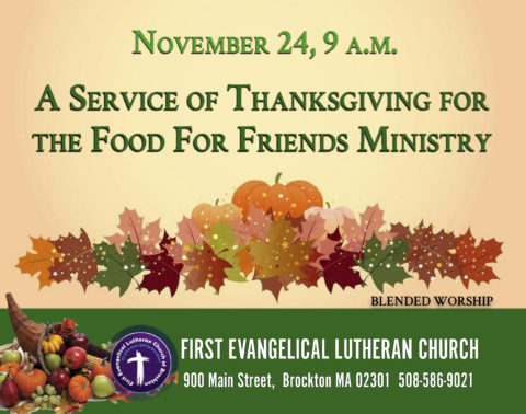 11/24/2019 - 9 a.m. Worship Service of Thanksgiving for the Food for Friends Ministry